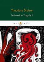 An American Tragedy 2 (м)