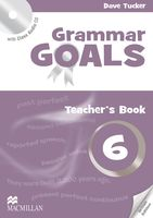 Grammar Goals. Teacher`s Book 6 (+ CD)