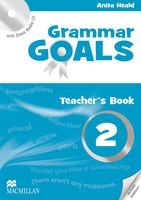 Grammar Goals. Teacher`s Book 2 (+ CD)