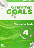 Grammar Goals. Teacher`s Book 4 (+ CD)