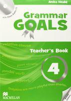 Grammar Goals. Teacher`s Book 4 (+ CD)