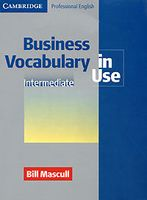 Business Vocabulary in Use. Intermediate