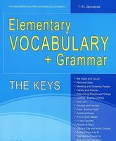 Elementary Vocabulary + Grammar: The Keys: For Beginners and Pre-Intermediate Students