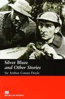 Silver Blaze and Other Stories. Elementary. Reader