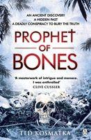 The Prophet of Bones