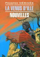 La Venus D`ille. Nouvelles