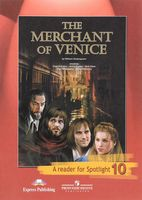 The Merchant of Venice. A Reader for Spotlight 10