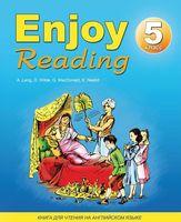 Enjoy Reading-5. Книга для чтения в 5 классе общеобразовательной школы (+ CD)