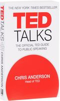 TED Talks. The official TED guide to public speaking