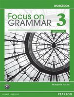 Focus on Grammar 3. B1. Workbook