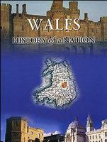 Wales. History of a Nation