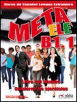 Meta ELE B1.1. Libro del Alumno + Cuaderno de Ejercicios (+ CD)