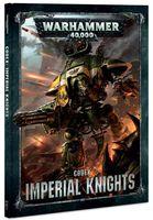 Warhammer 40.000. Codex: Imperial Knights (8th edition)