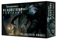 Warhammer Quest. Blackstone Fortress. The Dreaded Ambull (дополнение; BF-02-60)