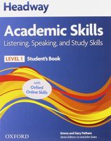 Headway 1. Academic Skills. Listening, Speaking and Study Skills. Student`s Book