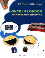 Once in London. Английский в диалогах