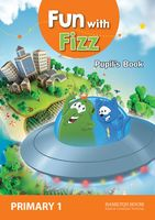 Fun With Fizz. Pupil's Book. Primary 1