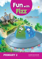 Fun with Fizz. Pupil's Book. Primary 2