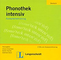 Phonetik intensive Aussprachetraining (+ 2 CD)