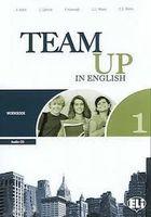 Team Up in English: Workbook 1 (+ CD)