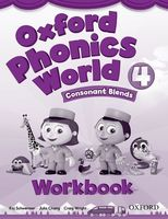 Oxford Phonics World. Level 4. Consonant Blends. Workbook